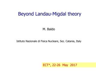 Beyond Landau-Migdal theory