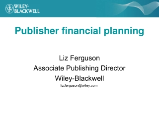 Publisher financial planning