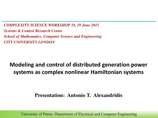 COMPLEXITY  SCIENCE WORKSHOP 18, 19 June 2015 Systems & Control Research Centre