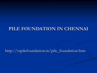 Pile Foundation in Chennai
