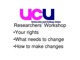 Researchers' Workshop