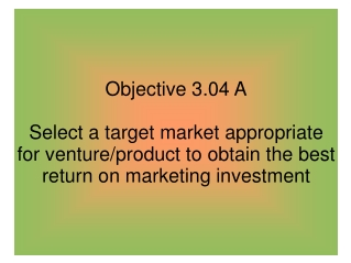 Objective 3.04 A
