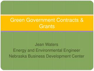 Green Government Contracts & Grants