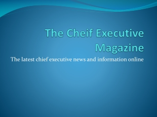 The Cheif Executive Magazine