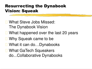 Resurrecting the Dynabook Vision: Squeak