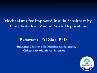 Mechanisms for Improved Insulin Sensitivity by Branched-chain Amino Acids Deprivation
