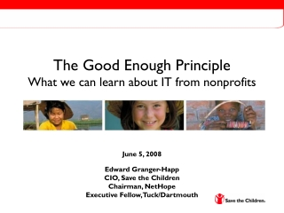 The Good Enough Principle What we can learn about IT from nonprofits
