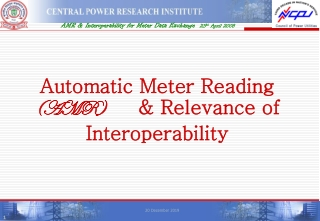 Automatic Meter Reading  (AMR)          & Relevance of Interoperability