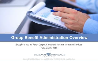 Brought to you by: Aaron Casper, Consultant, National Insurance Services February 25, 2016