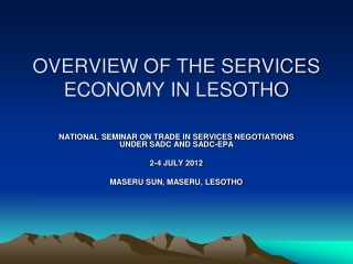 OVERVIEW OF THE SERVICES ECONOMY IN LESOTHO