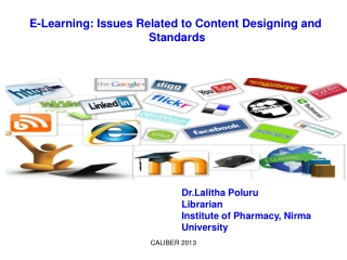 E-Learning: Issues Related to Content Designing and  Standards
