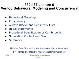 332:437 Lecture 6 Verilog Behavioral Modeling and Concurrency