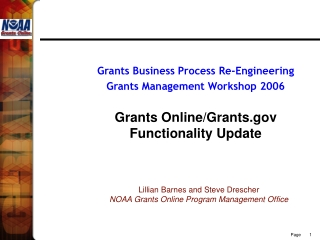 Lillian Barnes and Steve Drescher NOAA Grants Online Program Management Office