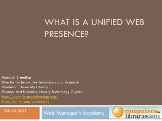 What is a Unified Web Presence?