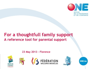 For a thoughtfull family support A reference tool for parental support