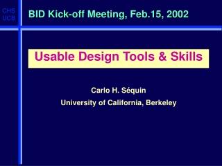 BID Kick-off Meeting, Feb.15, 2002