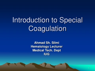 Introduction to Special Coagulation