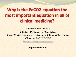 Why is the PaCO2 equation the most important equation in all of clinical medicine?