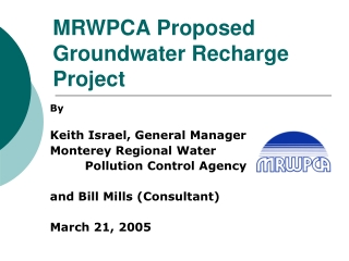 MRWPCA Proposed Groundwater Recharge Project