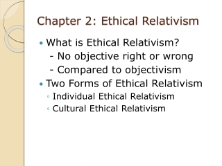 Chapter 2: Ethical Relativism