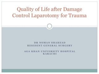 Quality of Life after Damage Control Laparotomy for Trauma