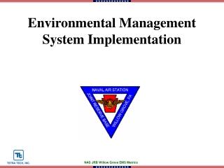 Environmental Management System Implementation