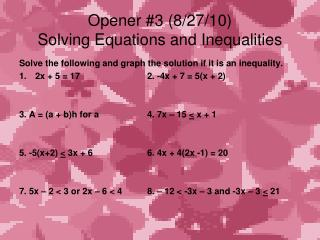 Opener #3 (8/27/10) Solving Equations and Inequalities