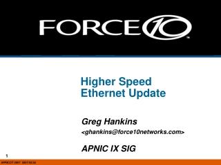 Higher Speed  Ethernet Update