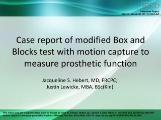 Case report of modified Box and Blocks test with motion capture to measure prosthetic function