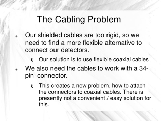 The Cabling Problem