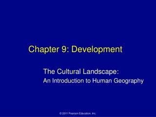 Chapter 9: Development