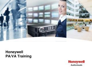 Honeywell  PA/VA Training
