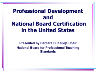 Professional Development and  National Board Certification in the United States