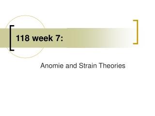118 week 7: