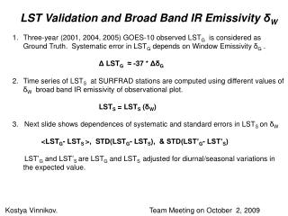 LST Validation and Broad Band IR Emissivity  δ W