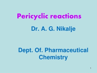 Dr. A. G. Nikalje Dept. Of. Pharmaceutical Chemistry
