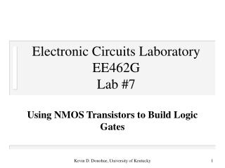 Electronic Circuits Laboratory EE462G Lab #7