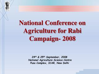 National Conference on Agriculture for Rabi Campaign- 2008