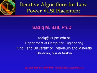 Iterative Algorithms for Low Power VLSI Placement