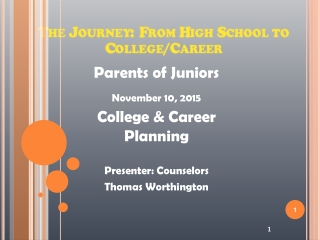 The Journey: From High School to College/Career