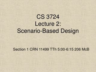 CS 3724 Lecture 2: Scenario-Based Design