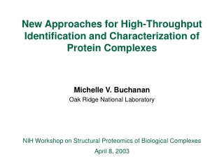 New  Approaches  for High-Throughput Identification and Characterization of Protein Complexes