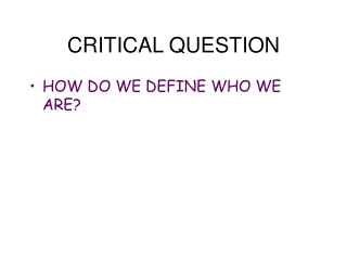 CRITICAL QUESTION