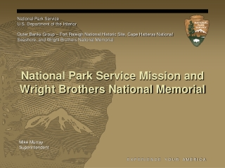 National Park Service Mission and Wright Brothers National Memorial