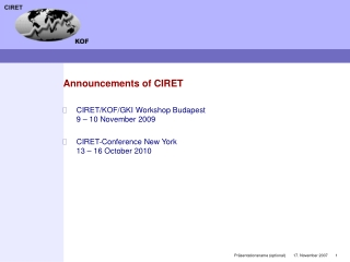 Announcements of CIRET