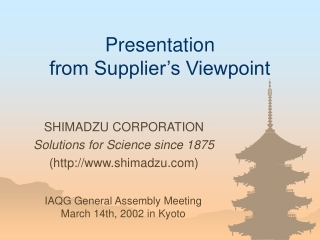 Presentation  from Supplier's Viewpoint