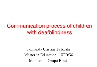 Communication process of children with deafblindness