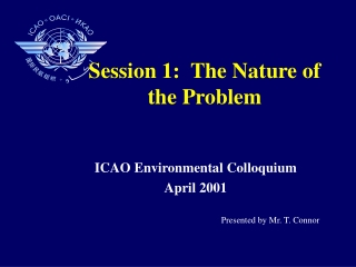 Session 1:  The Nature of the Problem