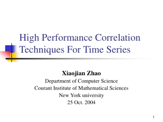 High Performance Correlation Techniques For Time Series