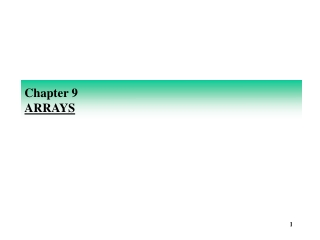 Chapter 9 ARRAYS